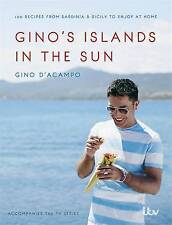Gino's Islands in the Sun: 100 Recipes from Sardinia and Sicily to Enjoy at Home by Gino D'Acampo (Hardback, 2015)
