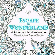 Escape To Wonderland A Colouring-book Adventure Puffin Classics NEW