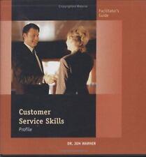 Customer Service Skills Profile: Facilitator's Guide