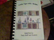 Totally Tiger-riffic Recipes by Tracy Staff and Students ck10