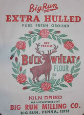 1 Qty - 13 x 25 Old Paper Buck Wheat Flour Sack Feed Deer Sign Big Run Pa