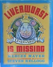 USED (VG) Liverwurst Is Missing by Mercer Mayer