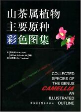 Collected Species of The Genus Camellia- An Illustrated Outline(English)