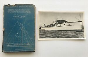 Elements Of Yacht Design, Norman L. Skene, S.B. 1938 & Old Yacht Photo
