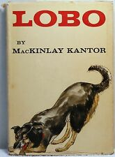 1957 LOBO MacKinlay Kantor Irene Layne True Dog Story Friendship 1st Edition