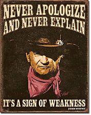 Never Apologise et Explain John Wayne CITATION panneau métallique 400mm x 300mm