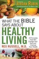 What the Bible Says about Healthy Living (Paperback or Softback)