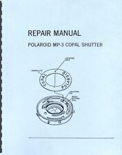 Polaroid Mp-3 Copal Shutter Service & Repair Manual Reprint