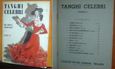 TANGHI CELEBRI PER CANTO E PIANOFORTE VOL II ED. SUVINI ZERBONI MILANO 1941