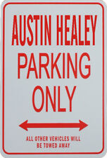 AUSTIN HEALEY - PARKING ONLY SIGN