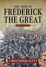 The Army of Frederick the Great: Second Edition, Duffy 9781912390953 New..