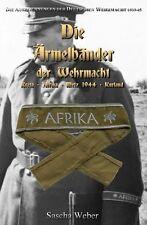 Die Ärmelbänder der Wehrmacht Kreta Afrika Metz Kurland Ärmelband Katalog Buch