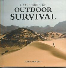LITTLE BOOK OF OUTDOOR SURVIVAL - LIAM McCANN