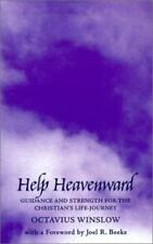 Help Heavenward : Guidance and Strength for the Christian's Life-Journey by Octa