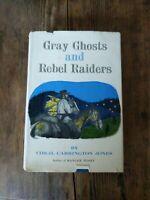 NICE GRAY GHOSTS & REBEL RAIDERS by Virgil C. Jones 1956 1st Ed Civil War