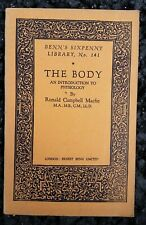 Vintage Book - Benn's Sixpenny Library # The Body 1st ed 1927 by Ronald Macfie
