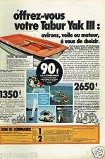 Publicité advertising 1972 le bateau tabur yak III