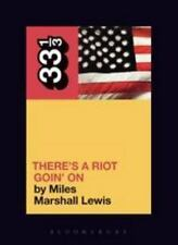33 1/3: There's a Riot Goin' On by Miles Marshall Lewis and Lewis (2006,...