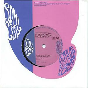 Marie Knight:That's no way to treat a girl/You lie so wellNorthern Soul Re-issue