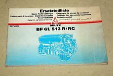 Ersatzteilliste DEUTZ Motor  BF 6 L 513 R, RC ,   6 Zyl. 513 Reihenmotor