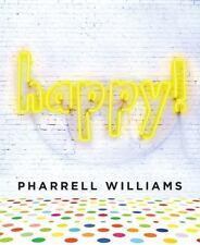 Happy!: By Pharrell Williams