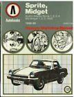 AUSTIN HEALEY SPRITE ( INCL FROGEYE ) & MG MIDGET 1958-1980 REPAIR MANUAL *VGC*