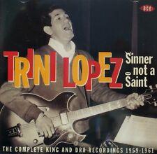 TRINI LOPEZ 'Sinner Not a Saint' - 29 Tracks on ACE