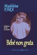 Bebe Non Grata by Madeleine Fara (2014, Paperback, Large Type)