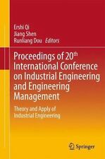 20th International Conference on Industrial Engineering and Engineering Manag...