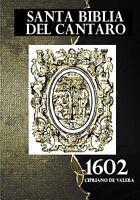 Santa Biblia Del Cantaro 1602 : La Palabra del Dios nuestro permanece para si...