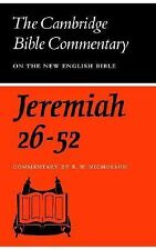 The Book of the Prophet Jeremiah, Chapters 26-52 by E. W. Nicholson (1975,...