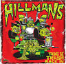 HILLMANS TAKING THE TRASH BACK  IN TRASH WAX RECORDS LP VINYLE NEUF NEW VINYL