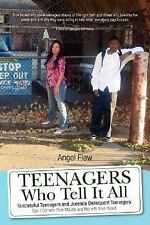 TEENAGERS WHO TELL IT ALL - FLEW, ANGEL - NEW PAPERBACK BOOK