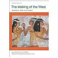 1: Making of the West: A Concise History, Volume I: Peoples and Cultures, Smith,