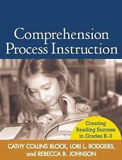 Comprehension Process Instruction: Creating Reading Success in Grades K-3 (Solvi