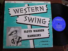 Floyd Warren Ramblers/Western Swing/Lodestar 69-62/EX+ to MINT-/ULTRA RARE LP