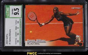 2003 NetPro Tennis Serena Williams ROOKIE RC #1 CSG 9.5 GEM MINT