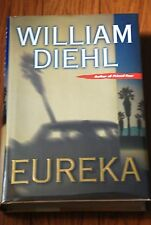 "SIGNED ""Eureka"" by William Diehl BRAND NEW 1st Edition/Printing HC/DJ Unread B6"