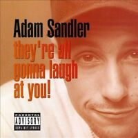 Adam Sandler : They're All Gonna Laugh at You Comedy 1 Disc CD