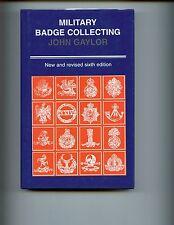 MILITARY BADGE COLLECTING ( British) 6th ed, John Gaylor,  UK, HBdj, VG
