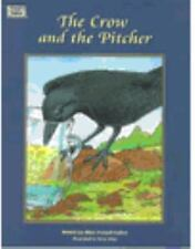 CROW AND THE PITCHER, THE (Dominie Collection of Aesop's Fables)