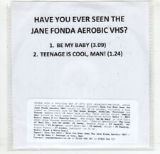 (HM582) Have You Ever Seen The Jane Fonda Aerobic VHS?, Be My Baby - 2016 DJ CD