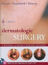 Dermatologic Surgery: A Manual of Defect Repair Options by Robert Paver, Leslie Storey, Duncan Stanford (Hardback, 2010)