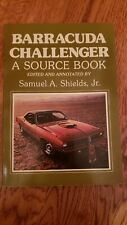 Barracuda Challenger A Source Book By Samuel A. Shields Jr. Excellent Condition.