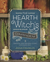 HEARTH WITCH'S COMPENDIUM Magical & Natural Living Pagan Wiccan Wicca Book