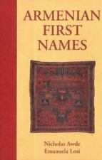 Armenian First Names: By Nicholas Awde & Emanuela Losi (First Name Books from Hi