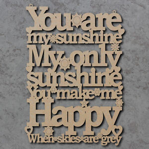 You Are My Sunshine Sign - Laser Cut Wooden Craft Sign