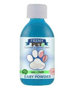 Fresh Pet Cleaner Deodoriser Animal Safe 250ml Eco Refill Makes 5L Baby Powder