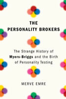 THE PERSONALITY BROKERS By Merve Emre  (0385541902)
