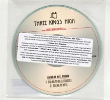 (HE564) Three Kings High, Going To Hell - 2016 DJ CD